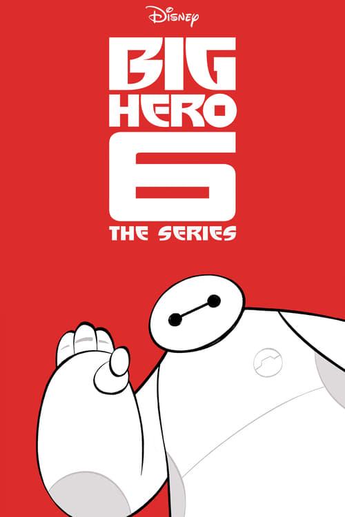 Big Hero 6 The Series