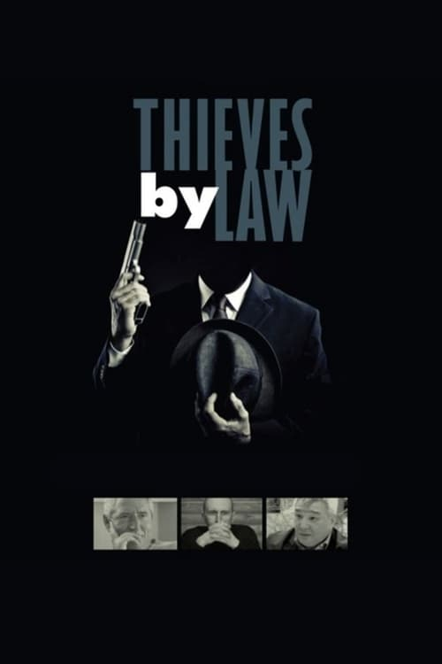 Thieves by Law (2010)