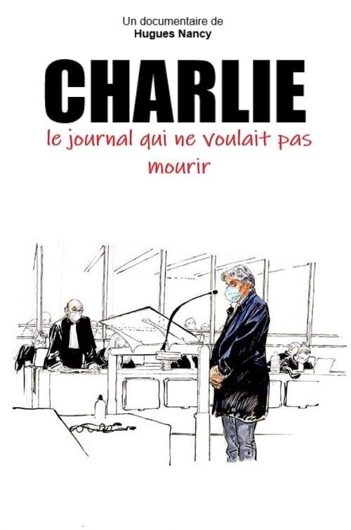 Charlie, le journal qui ne voulait pas mourir
