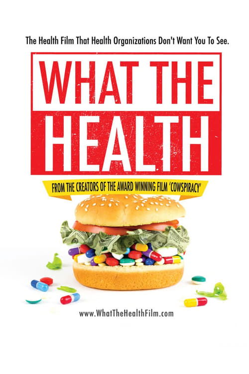 What the Health - Wie Konzerne uns krank machen