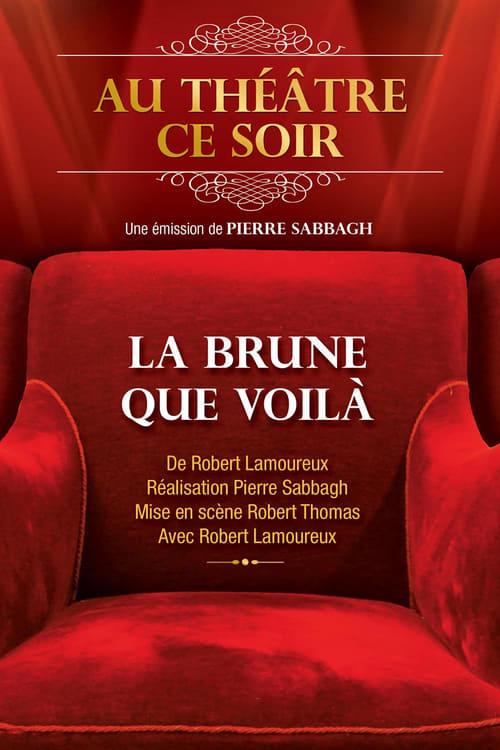 Filme La brune que voilà De Boa Qualidade Gratuitamente