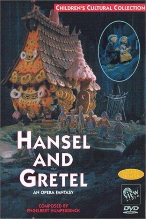 Hansel and Gretel: An Opera Fantasy