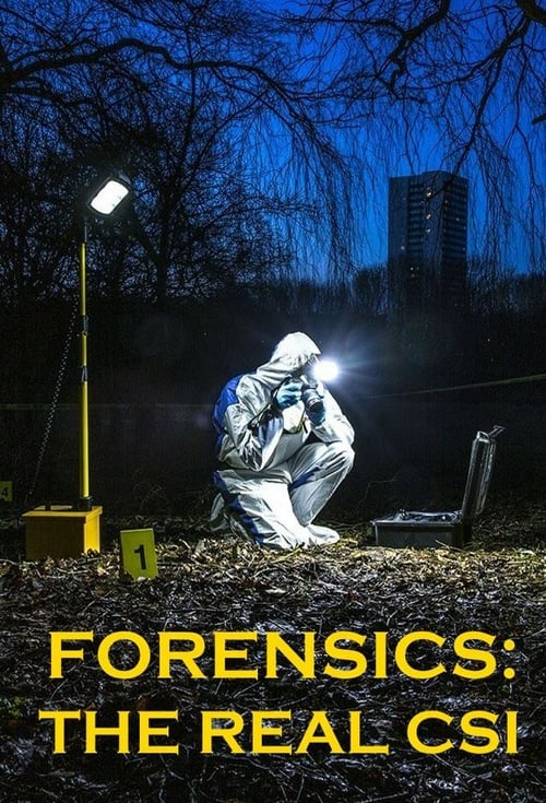 Forensics: The Real CSI