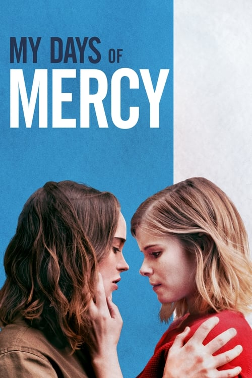 My Days of Mercy trailer 2017 full movie