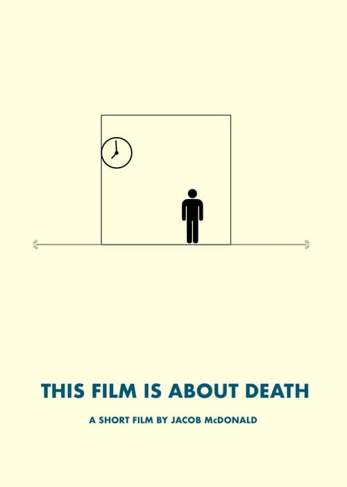 This Film is About Death