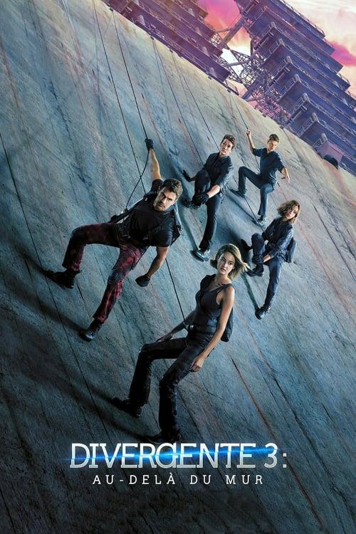 [VF] Divergente 3 : Au-delà du mur (2016) streaming vf hd