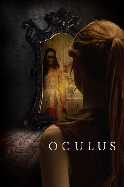 Oculus (2013) โอคูลัส ส่องให้เห็นผี 2013