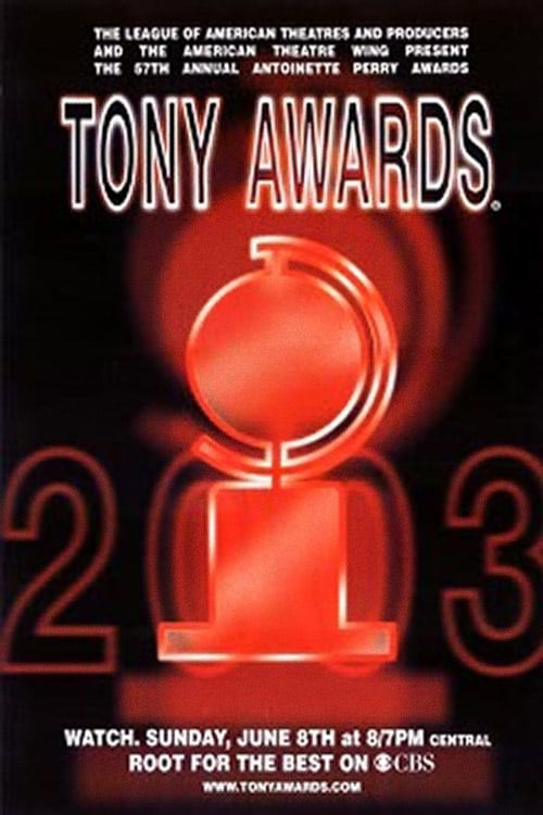 Tony Awards: The 57th Annual Tony Awards