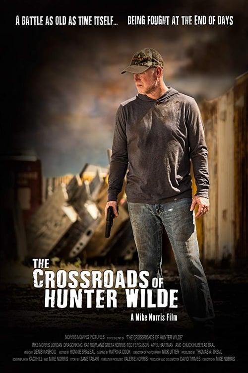 The Crossroads of Hunter Wilde (2019) Poster