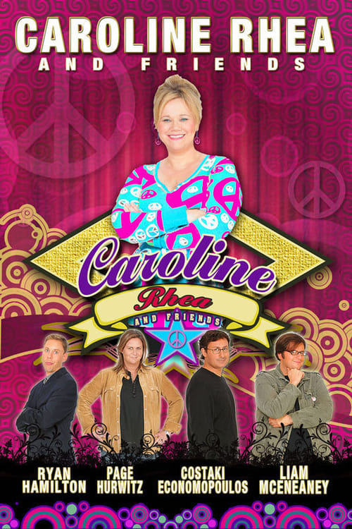 Caroline Rhea And Friends (2011)