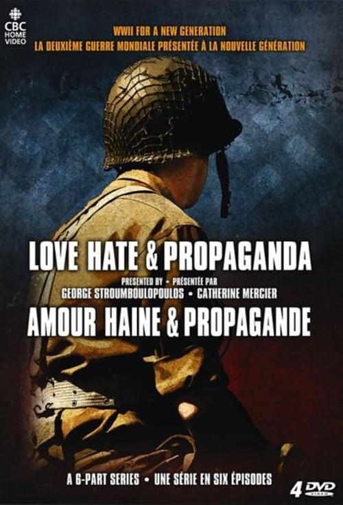 Love, Hate & Propaganda (2010)