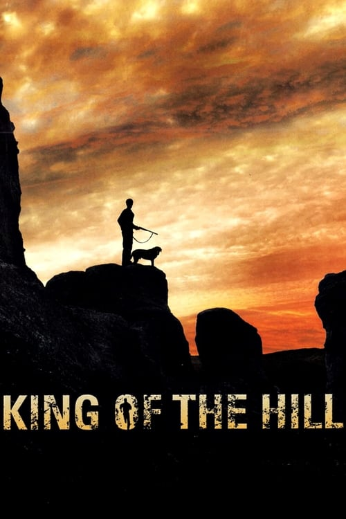 The King of the Hill (2008)