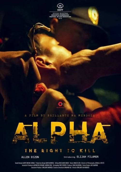 Voir Alpha – The Right to kill Film en Streaming VF ✪ Entier ✔