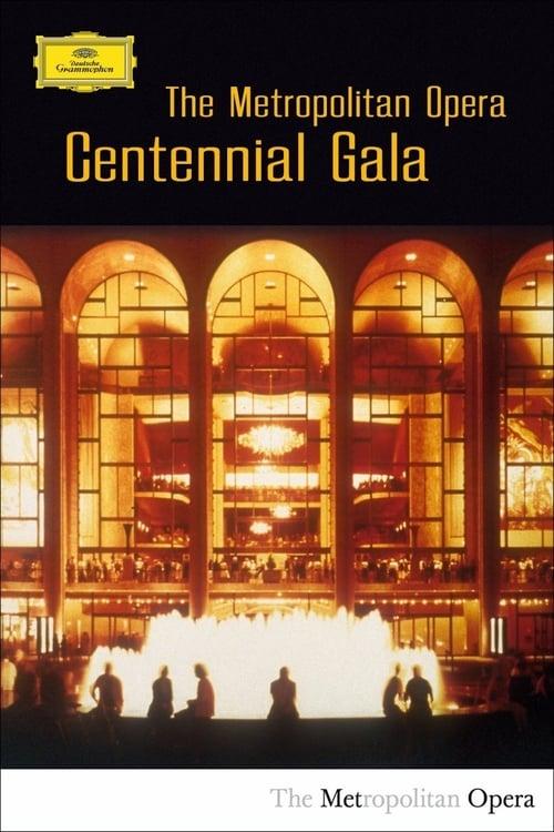 Película The Metropolitan Opera Centennial Gala En Buena Calidad Hd 1080p