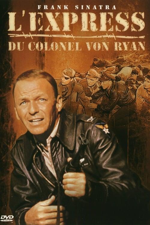 [FR] L'express du colonel Von Ryan (1965) streaming vf hd