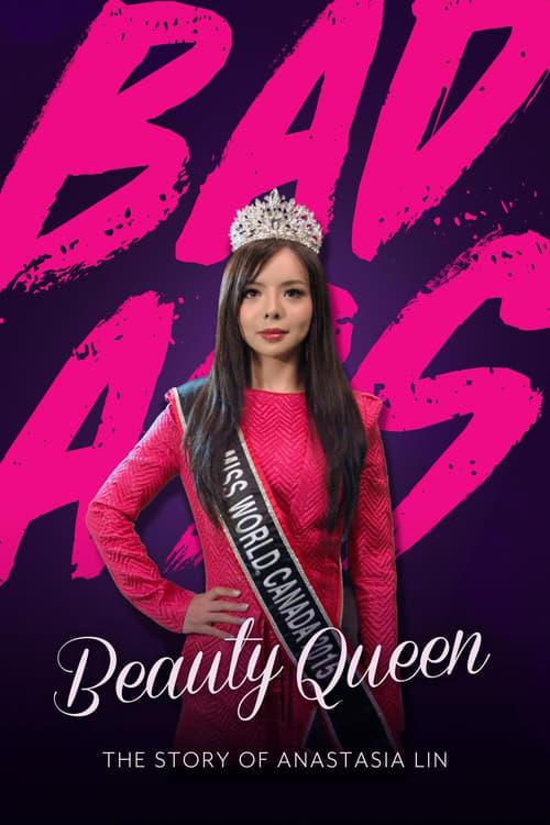 Badass Beauty Queen: The Story of Anastasia Lin (2018)