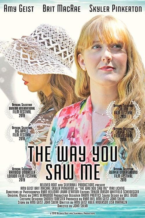 The Way You Saw Me オンラインで無料視聴
