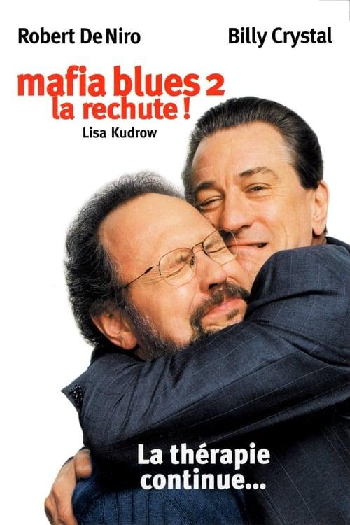 Mafia Blues 2 : La rechute (2002)