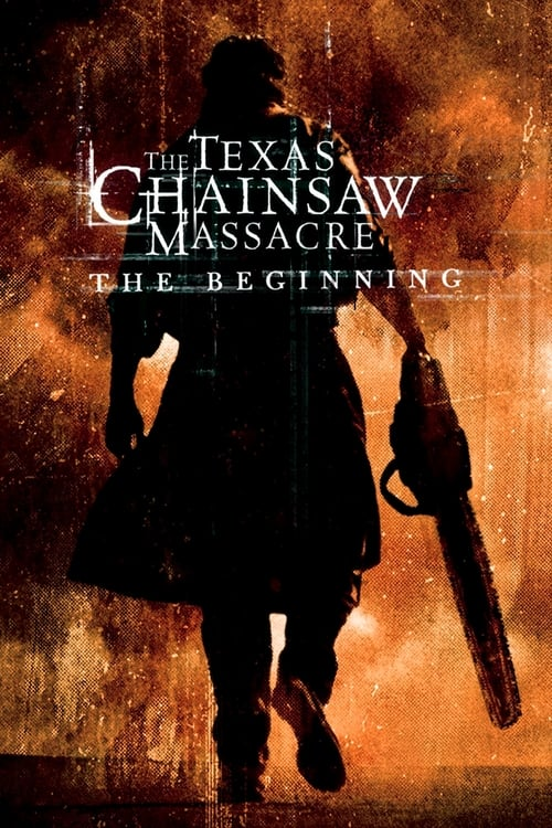 Download The Texas Chainsaw Massacre: The Beginning (2006) Best Quality Movie