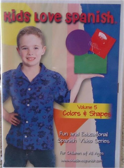 Kids Love Spanish: Volume 5 - Colors & Shapes (1970)