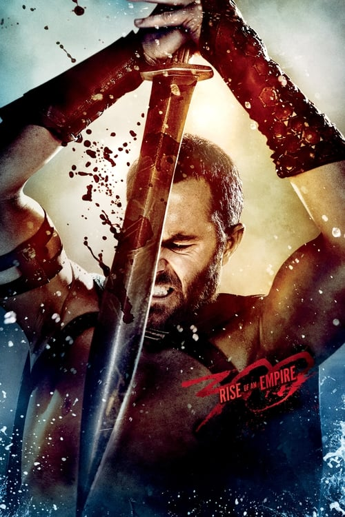 Streaming 300: Rise of an Empire (2014) Full Movie