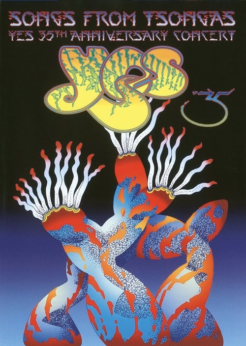 Yes: Songs From Tsongas – 35th Anniversary Concert