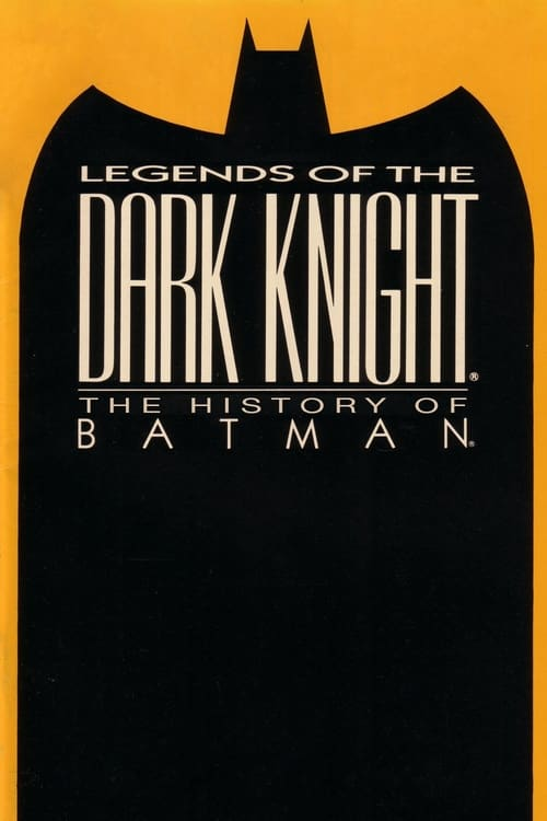 Largescale poster for Legends of the Dark Knight: The History of Batman