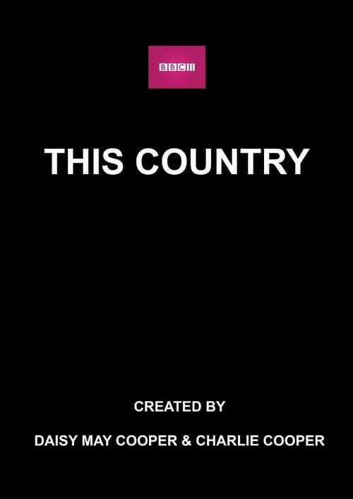 This Country (2017)