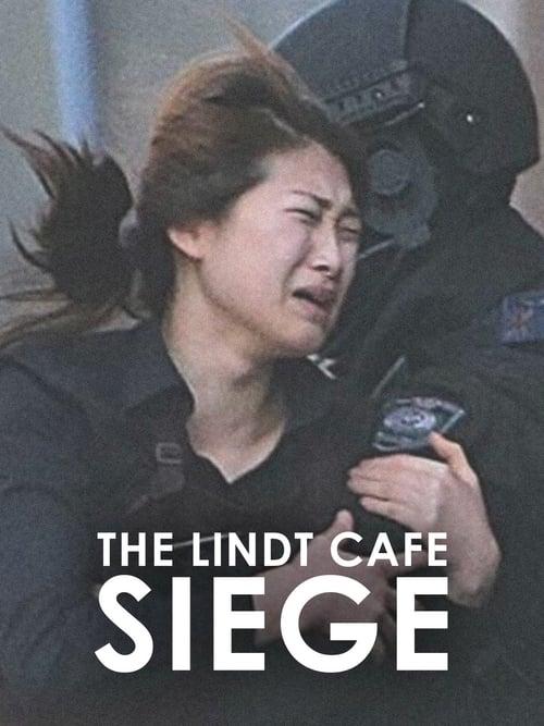 The Lindt Cafe Siege (2017)