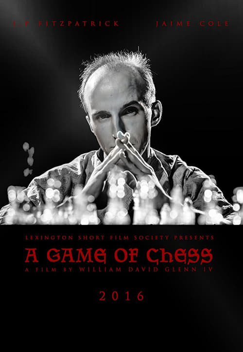 A Game of Chess (2016)