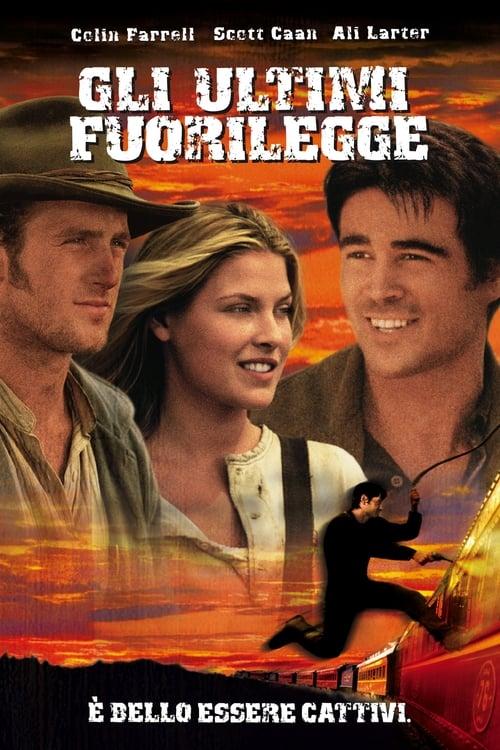 Gli ultimi fuorilegge (2001)