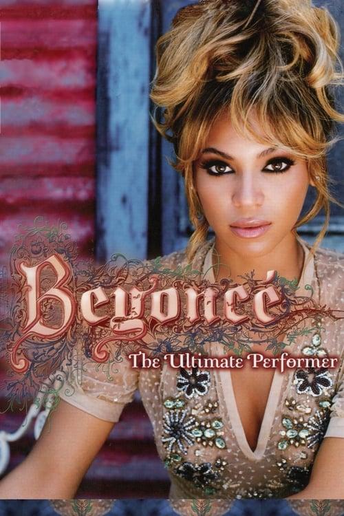 Beyoncé: The Ultimate Performer (2006)