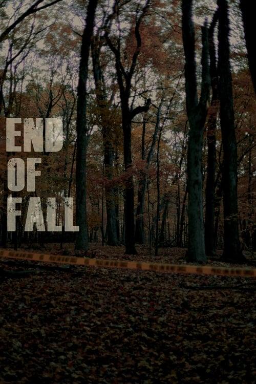 Filme End of Fall Online Grátis