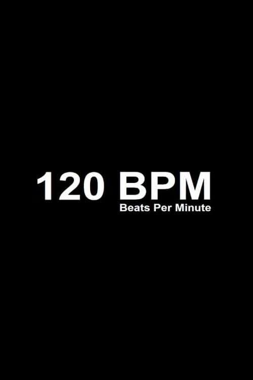 """""""120 Beats Per Minute"""" Film 2017"""