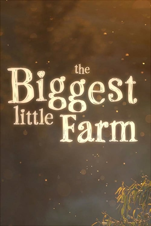 Regarder ۩۩ The Biggest Little Farm Film en Streaming Gratuit