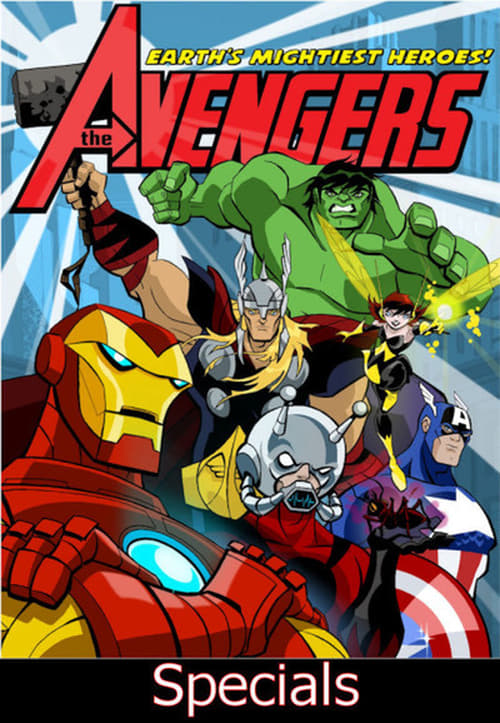 The Avengers: Earth's Mightiest Heroes: Specials