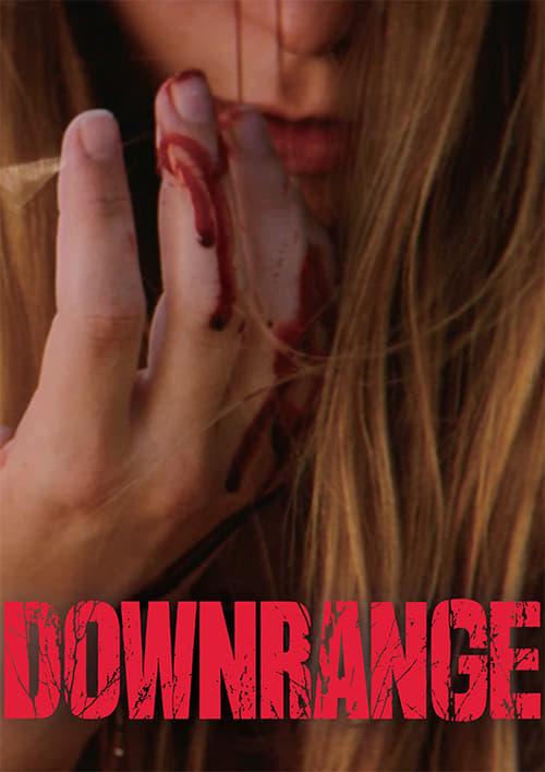 Watch Downrange Online Free Full