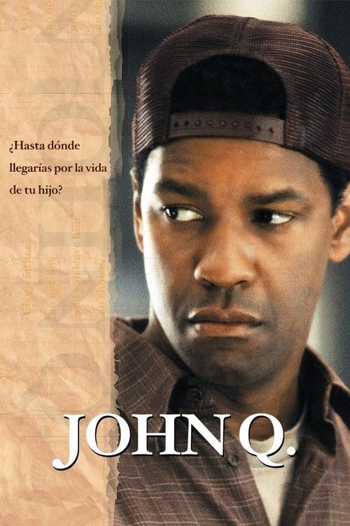 John Q pelicula completa