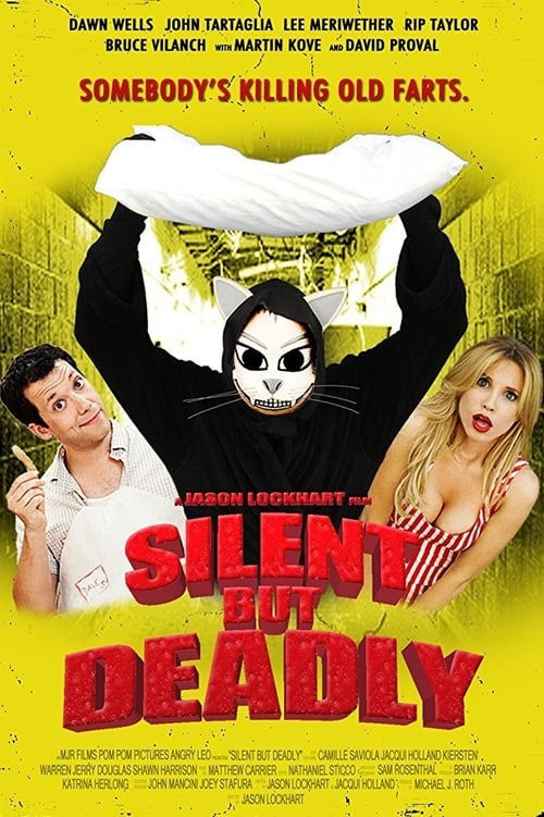 Silent but Deadly 2012