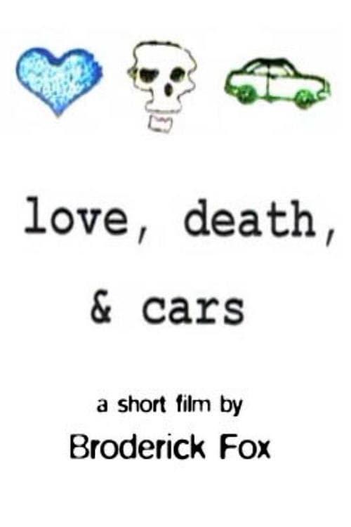 Filme Love, Death & Cars Online Grátis
