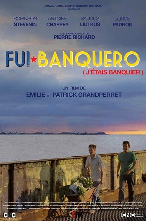 Regardez ↑ Fui banquero Film en Streaming Gratuit