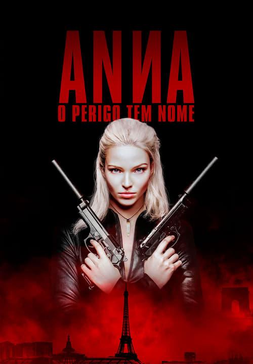 Assistir Anna: O Perigo Tem Nome - HD 720p Dublado Online Grátis HD