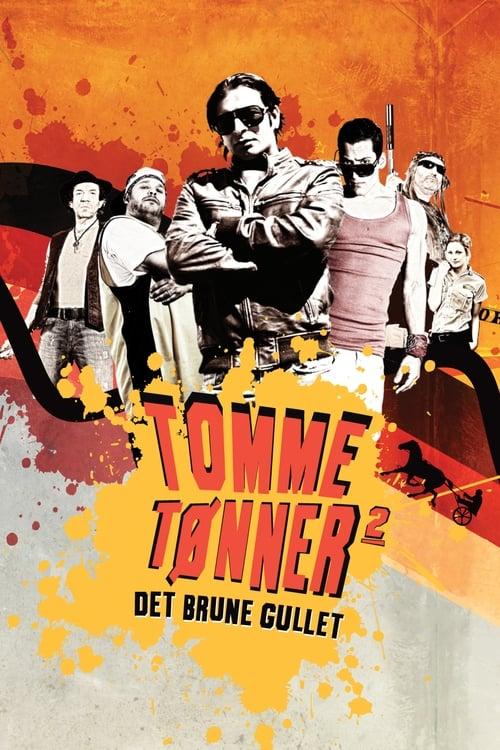 Assistir Filme Tomme tønner 2 - Det brune gullet Em Boa Qualidade Hd 1080p