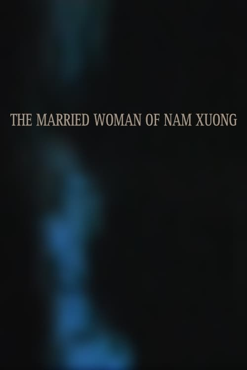 The Married Woman of Nam Xuong (1987)
