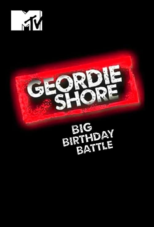Geordie Shore: Big Birthday Battle (2016)