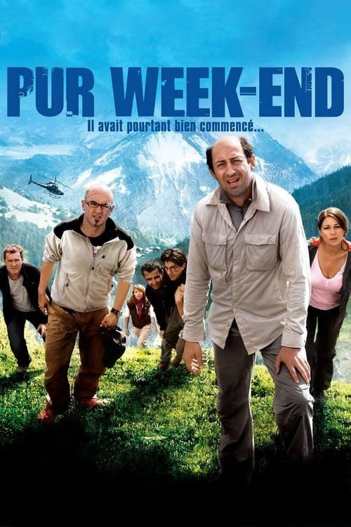 Film Pur week-end Plein Écran Doublé Gratuit en Ligne 4K HD