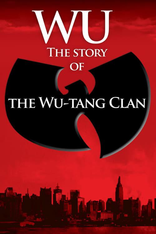 شاهد الفيلم Wu: The Story of the Wu-Tang Clan باللغة العربية