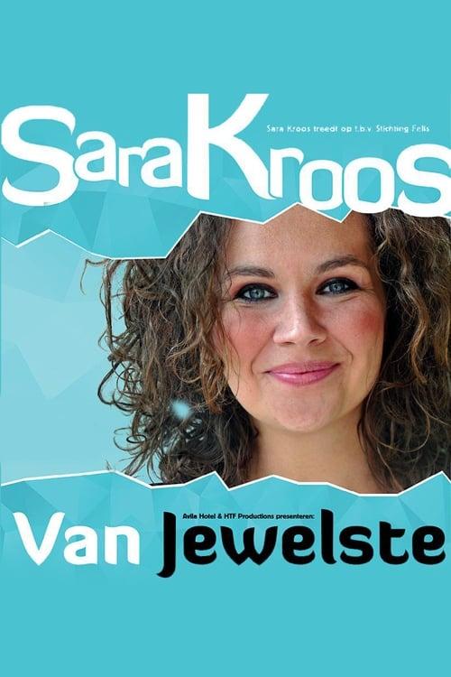 Sara Kroos: Van jewelste