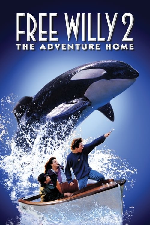 Streaming Free Willy 2: The Adventure Home (1995) Movie Free Online