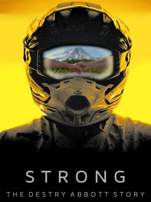 Image Strong: The Destry Abbott Story 2019